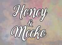 Honey & Meeko